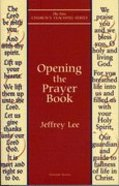 Opening the Prayer Book Paperback