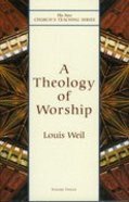 A Theology of Worship Paperback
