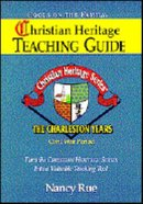 Charleston Years (Christian Heritage Teacher's Guide Series) Paperback