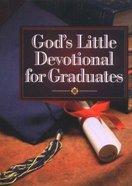 God's Little Devotional Book: Graduates Hardback
