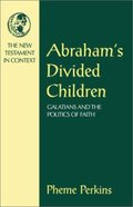 Abraham's Divided Children Paperback