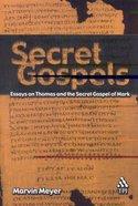 Secret Gospels Paperback