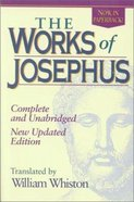 The Works of Josephus: Complete and Unabridged (1987) Paperback
