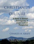 Christianity in Culture (2005) Paperback