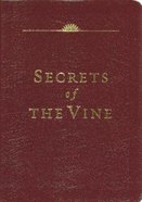 Secrets of the Vine (Leather Ed) (#02 in Breakthrough Series) Genuine Leather