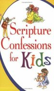 Scripture Confessions For Kids Paperback