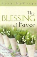 The Blessing of Favor Paperback
