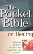 The Pocket Bible on Healing Paperback
