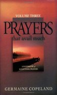 Prayers That Avail Much, Volume 3 (Prayers That Avail Much Series) eBook
