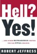 Hell? Yes! Hardback