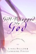 Gift-Wrapped By God Hardback