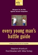 Every Man: Every Young Man's Battle Guide (Every Young Mans Series) Paperback