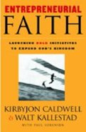 Entrepreneurial Faith Hardback