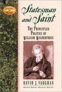 Leaders in Action: Politics of William Wilberforce Hardback