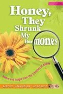Honey, They Shrunk My Hormones Paperback