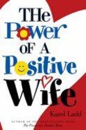 The Power of a Positive Wife Paperback