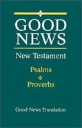 GNB New Testament With Psalms and Proverbs (Large Print) Paperback