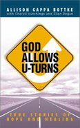 God Allows U-Turns Paperback