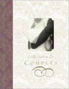 Daily Wisdom For Couples (Devotional Journal) Hardback