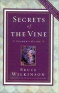 Secrets of the Vine (Leader's Guide) (#02 in Breakthrough Series) Paperback