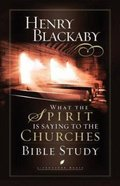 What the Spirit is Saying to the Churches Bible Study (Lifechange Books Series) Paperback