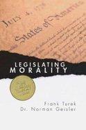 Legislating Morality Paperback