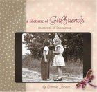 Moments of Innocence (A Lifetime Of Girlfriends Series) Paperback