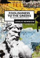 Foolishness to the Greeks (5cd Set) CD