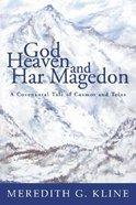 God, Heaven and Har Magedon Paperback