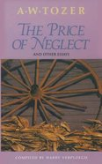 The Price of Neglect Paperback