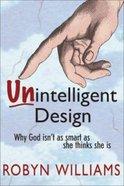 Unintelligent Design Paperback