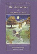 The Adventures of Misty, Minty and Mango Paperback