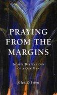 Praying From the Margins Paperback