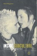 Inside Subculture