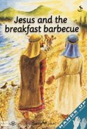 Jesus and the Breakfast Barbecue (Student Manual) (Hands Up Series) Paperback