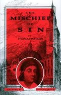 Mischief of Sin Hardback