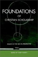 Foundations of Christian Scholarship