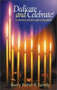 Dedicate and Celebrate: Messianic Jewish Guide to Hanukkah Paperback