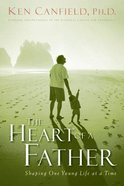The Heart of a Father Paperback