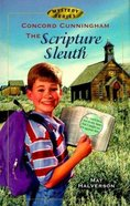 Scripture Sleuth (#01 in Concord Cunningham Mysteries Series)