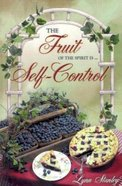 Fruit of the Spirit is Self Control Paperback