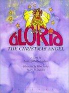 Gloria, the Christmas Angel
