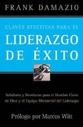 Claves Efectivas Para El Liderazgo De Exito (Effective Keys To Successful Leadership) Paperback