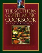 Southern Gospel Music Cookbook Paperback