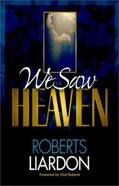 We Saw Heaven and More Paperback