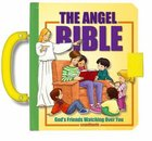 Angel Bible, the - Gods Friends Watching Over You (Handy Bible Series)