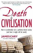 Death By Civilisation Paperback