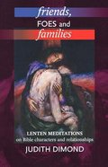 Friends, Foes and Families Paperback