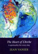 The Heart of L'arche Paperback