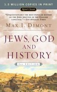 Jews, God, and History (50Th Anniversary Edition) (2nd Ed) Paperback